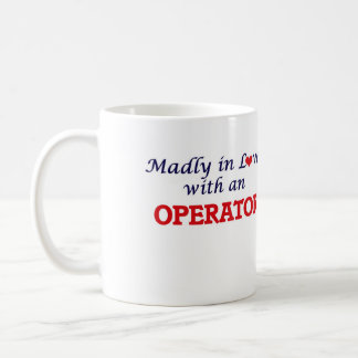 Madly in love with an Operator Coffee Mug