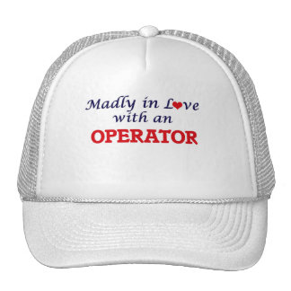 Madly in love with an Operator Trucker Hat