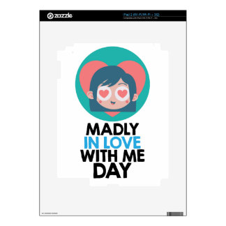 Madly In Love With Me Day - Thirteenth February Decal For The iPad 2