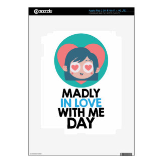 Madly In Love With Me Day - Thirteenth February iPad 3 Decal