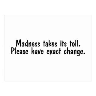 Madness Takes Its Toll Postcard