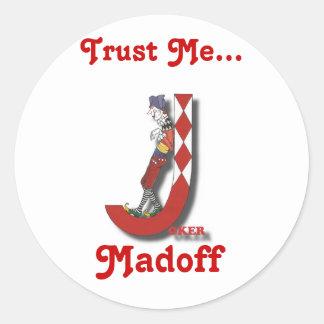 Madoff Classic Round Sticker