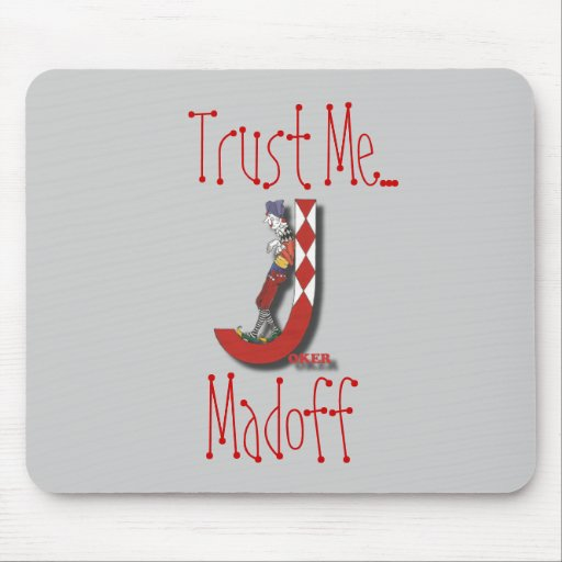 Madoff Mousepad