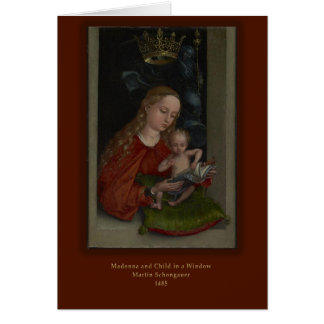 Madonna and Child in a Window by Martin Schongauer Card