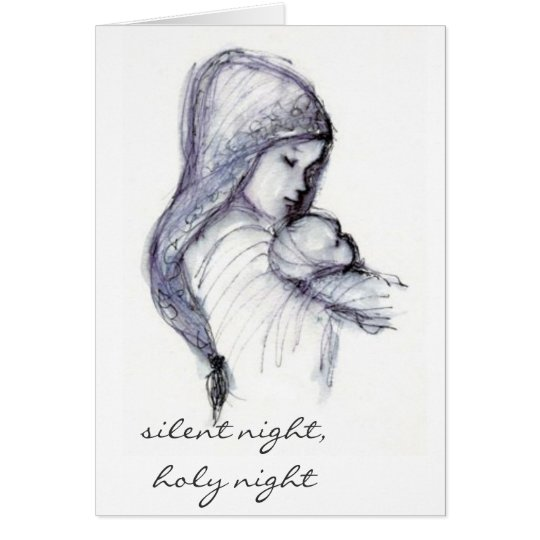 Madonna and child, silent night, holy night card