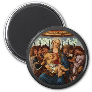 Madonna and Child with Eight Angels by Botticelli Magnet
