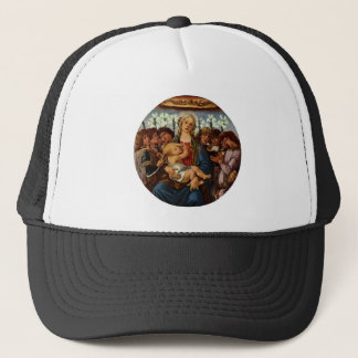 Madonna and Child with Eight Angels by Botticelli Trucker Hat