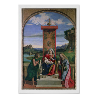 Madonna and Child with St. John the Baptist and Ma Poster