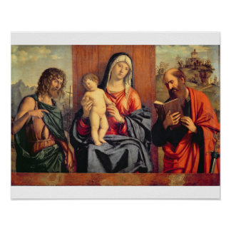Madonna and Child with St. John the Baptist and St Poster