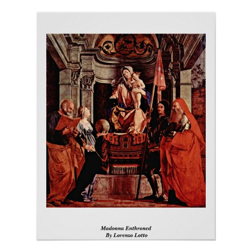Madonna Enthroned por Lorenzo Lotto Póster