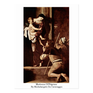 Madonna Of Pilgrims By Michelangelo Da Caravaggio Postcard
