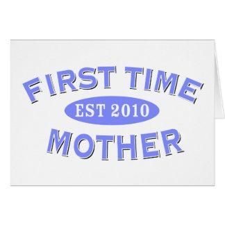 Madre 2010 de la primera vez tarjeta de felicitación