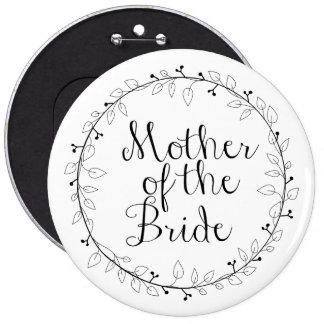 Madre de la etiqueta del nombre de la novia pin redondo de 6 pulgadas