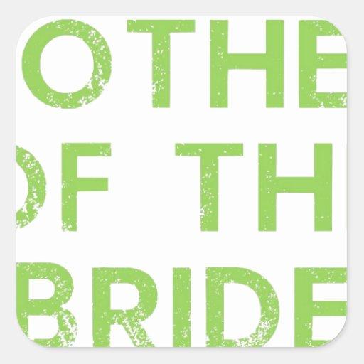 Madre de la novia en verde calcomanías cuadradass