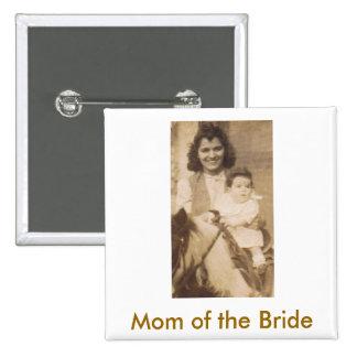 Madre de la novia pin cuadrado