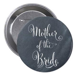 Madre de la pizarra del botón de la novia pin redondo de 3 pulgadas