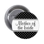 Madre de los botones del pinback de la novia