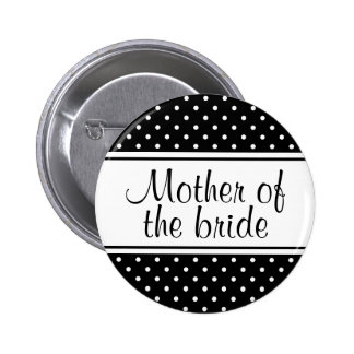 Madre de los botones del pinback de la novia pins