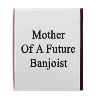 Madre de un Banjoist futuro