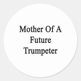 Madre de un trompetista futuro etiqueta redonda