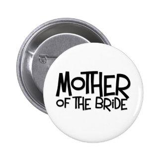 Madre del inconformista de la novia pin