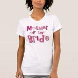 Madre del rosa Brown de la novia Camiseta
