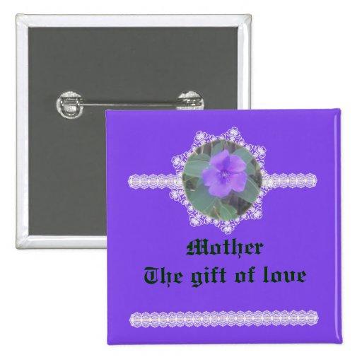 Madre - el regalo del amor pin cuadrada 5 cm