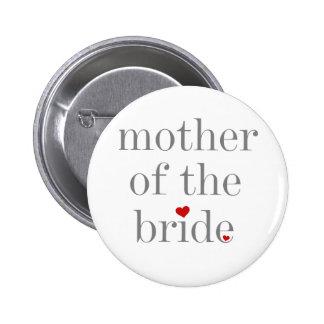 Madre gris del texto de la novia pin redondo 5 cm