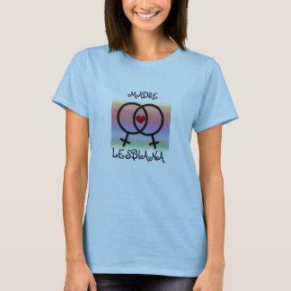 MADRE LESBIANA T-Shirt