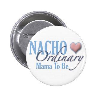 Madre ordinaria del Nacho a ser Pins