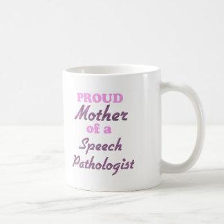Madre orgullosa de un patólogo de discurso taza