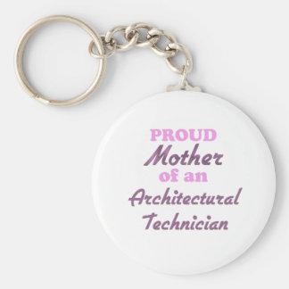 Madre orgullosa de un técnico arquitectónico llavero personalizado