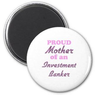Madre orgullosa de una banca de inversiones imán redondo 5 cm