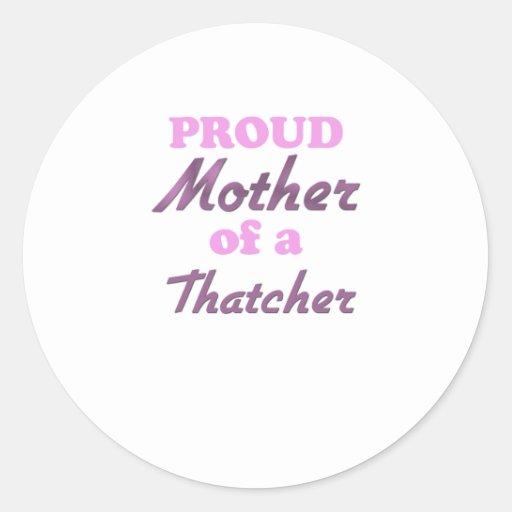 Madre orgullosa de una Thatcher Pegatina Redonda