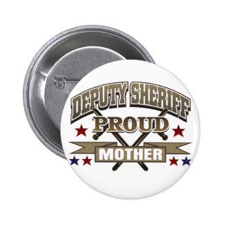 Madre orgullosa del ayudante del sheriff pin redondo de 2 pulgadas