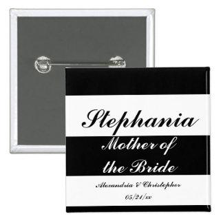 Madre rayas intrépidas de la novia con nombres y pins