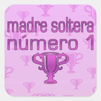 Madre Soltera  Número 1 Square Sticker