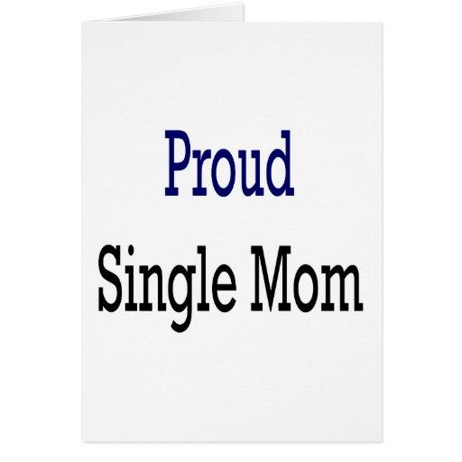 Madre soltera orgullosa felicitacion