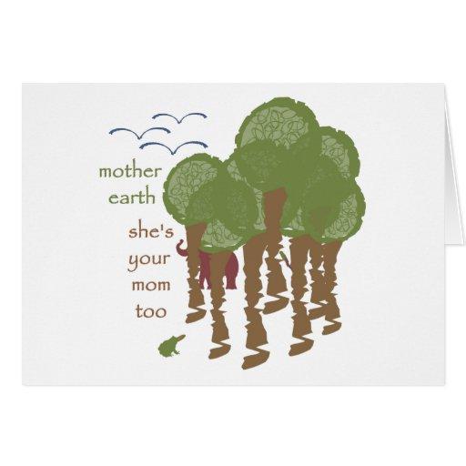 Madre tierra - ella es su mamá también felicitaciones