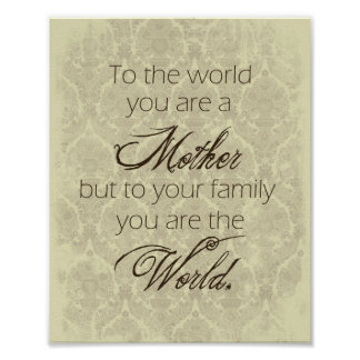 Madre usted es el poster del mundo