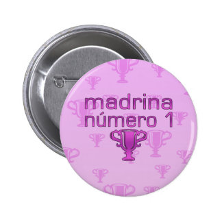 Madrina  Número 1 Pinback Button