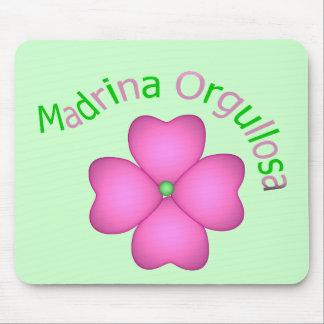 Madrina Orgullosa Mouse Pad