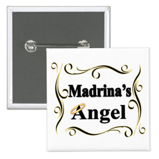 Madrina's Angel Gifts and Apparel Pinback Button