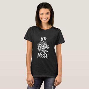 Halloween Themed Madusa Let's Mash T-shirt