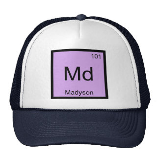 Madyson Name Chemistry Element Periodic Table Trucker Hat