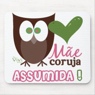 Mãe Coruja Assumida Mouse Pad