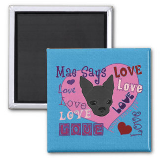 Mae Says Love! Magnet