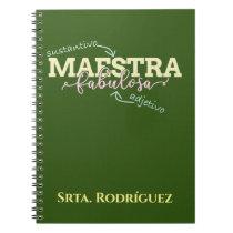 Maestra Fabulosa Personalized Spanish Teacher Notebook