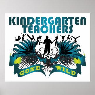 Maestros de jardín de infancia idos salvajes póster