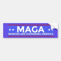 MAGA Morons are Governing America Political Conser Bumper Sticker